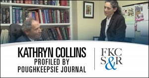 Poughkeepsie Journal profiles Kathryn Collins following in father's footsteps as a lawyer at FKCS&R