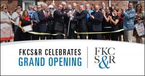 FKCS&R Celebrates Grand Opening at Ribbon Cutting Event