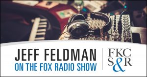 Jeff Feldman Live on the Fox Radio Show with Bob O