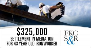 Law firm obtains $325,000 settlement in mediation for 43 year old ironworker injured on the job