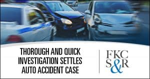 Thorough and quick investigation settles auto accident case for all available auto insurance coverage